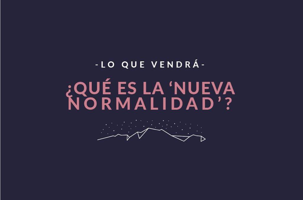 Que es la nueva normalidad